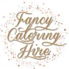 Fancy Catering Hire
